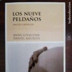 Libros de segunda mano: LOS NUEVE PELDAÑOS. ANNE GIVAUDAN / DANIEL MEUROIS. EDIT. LUCIÉRNAGA. Lote 213402740