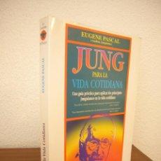 Libros de segunda mano: EUGENE PASCAL: JUNG PARA LA VIDA COTIDIANA (OBELISCO, 1999) MUY BUEN ESTADO. Lote 213419810