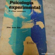 Libros de segunda mano: PRPM 54 PSICOLOGIA EXPERIMENTAL UN ENFOQUE METODOLÓGICO JAIME ARNAU GRAS. Lote 213743491
