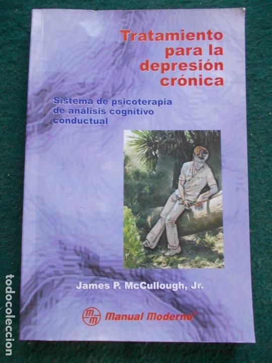 TRATAMIENTO PARA LA DEPRESIÓN CRONICA SISTEMA DE PSICOTERAPIA DE ANALISÍS CONDUCTUAL (Libros de Segunda Mano - Pensamiento - Psicología)