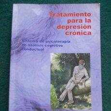 Libros de segunda mano: TRATAMIENTO PARA LA DEPRESIÓN CRONICA SISTEMA DE PSICOTERAPIA DE ANALISÍS CONDUCTUAL. Lote 213756693