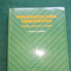Libros de segunda mano: PSICOLOGIA DESCRIPTIVA SIGNOS,SINTOMAS Y RASGOS PIRÁMIDE. Lote 213759371