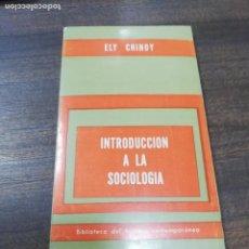 Libros de segunda mano: INTRODUCCION A LA SOCIOLOGIA. ELY CHINOY.. Lote 213852197