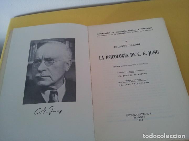 Libros de segunda mano: JOLANDE JACOBI - LA PSICOLOGIA DE C. G. JUNG - ESPASA CALPE,SEGUNDA EDICIÓN CORREGIDA Y AUMENTA 1963 - Foto 2 - 214401282