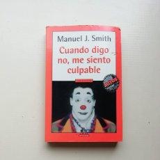 Libros de segunda mano: CUANDO DIGO NO, ME SIENTO CULPABLE. Lote 214510326