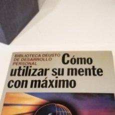 Libros de segunda mano: G-32 LIBRO CÓMO UTILIZAR SU MENTE CON MÁXIMO RENDIMIENTO - BIBLIOTECA DEUSTO DE DESARROLLO PERSONAL. Lote 215766703
