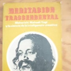Libros de segunda mano: MEDITACION TRASCENDENTAL - MAHARISHI MAHESH YOGI JACK FOREM. Lote 217934781