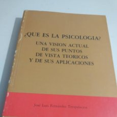 Libros de segunda mano: ¿QUE ES LA PSICOLOGIA? PUNTOS DE VISTA TEORICOS Y APLICACIONES J. L. FDEZ TRESPALACIOS REF GAR 50. Lote 218761221