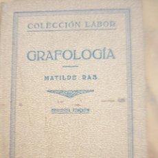 Libros de segunda mano: GRAFOLOGIA - MATILDE RAS. Lote 218842465