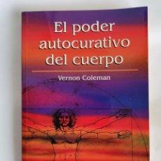 Libros de segunda mano: EL PODER AUTOCURATIVO DEL CUERPO. Lote 218847951