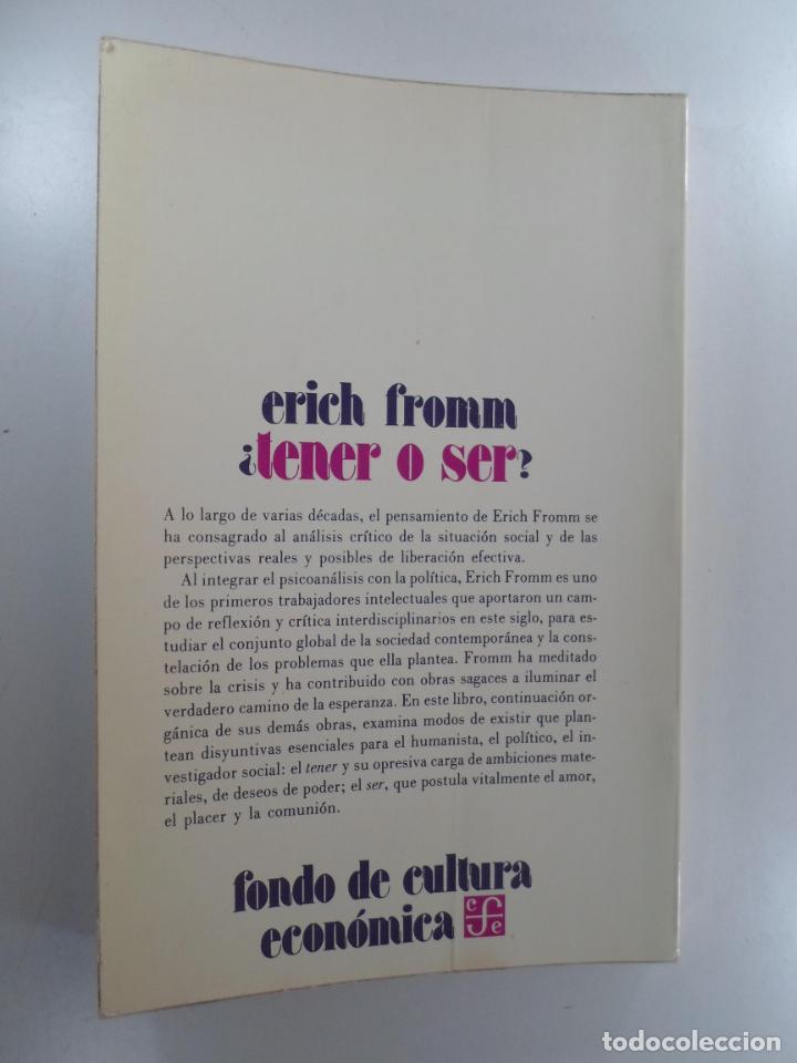 Libros de segunda mano: ¿TENER O SER? FROMM, ERICH - Foto 2 - 219290792
