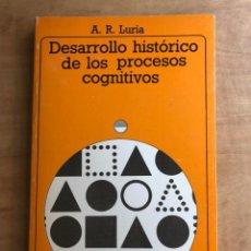 Libros de segunda mano: DESARROLLO HISTÓRICO DE LOS PROCESOS COGNITIVOS. A. R. LURIA. AKAL UNIVERSITARIA. Lote 219432713