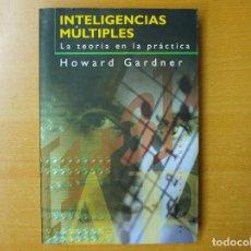 Libros de segunda mano: INTELIGENCIAS MÚLTIPLES HOWARD GARDNER PAIDÓS. Lote 220349422