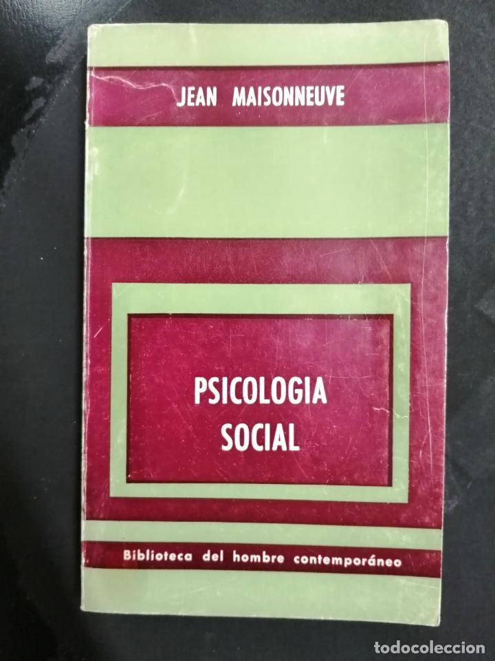 PSICOLOGÍA SOCIAL. JEAN MAISONNEUVE. (Libros de Segunda Mano - Pensamiento - Psicología)