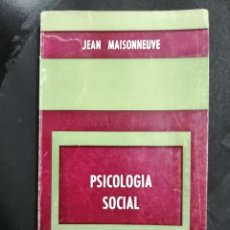 Libros de segunda mano: PSICOLOGÍA SOCIAL. JEAN MAISONNEUVE.. Lote 220435856
