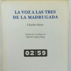Libros de segunda mano: LA VOZ A LAS TRES DE LA MADRUGADA. DVD EDICIONES, 2009. Lote 220820725