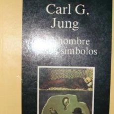 Libros de segunda mano: EL HOMBRE Y SUS SÍMBOLOS. CARL GUSTAV JUNG. CARALT.. Lote 220821145