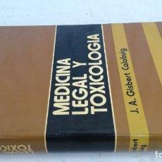 Libros de segunda mano: MEDICINA LEGAL Y TOXICOLOGIA J A GISBERT CALABUIG / ESQ708 / PSIQUIATRIA. Lote 221329328