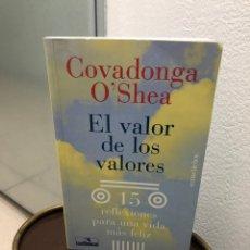 Libros de segunda mano: EL VALOR DE LOS VALORES. COVADONGA O'SHEA. 1998. Lote 221373188