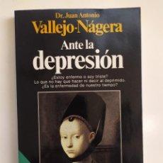 Libros de segunda mano: ANTE LA DEPRESIÓN - DR. J.ANTONIO VALLEJO NÁJERA - PLANETA, 1987. Lote 221508408