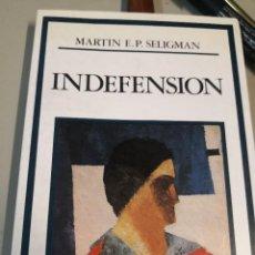 Libros de segunda mano: INDEFENSION EN LA DEPRESION EL DESARROLLO Y LA MUERTE MARTIN E.P.SELIGMAN EDITORIAL DEBATE. Lote 221726935