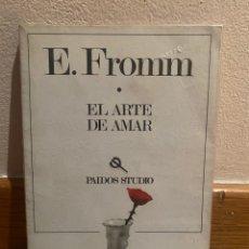 Libros de segunda mano: E. FROMM EL ARTE DE AMAR. Lote 221732003