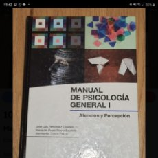 Libros de segunda mano: MANUAL DE PSICOLOGÍA GENERAL I. ATENCIÓN Y PERCEPCIÓN.. Lote 221737447