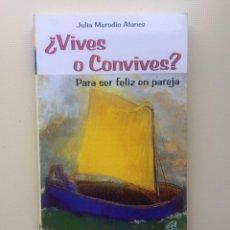 Libros de segunda mano: ¿VIVES O CONVIVES?. Lote 221740231