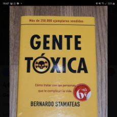 Libros de segunda mano: GENTE TOXICA. BERNARDO STEAMATEAS.. Lote 221859256