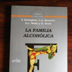 Libros de segunda mano: LA FAMILIA ALCOHÓLICA. VV.AA.. Lote 221912512