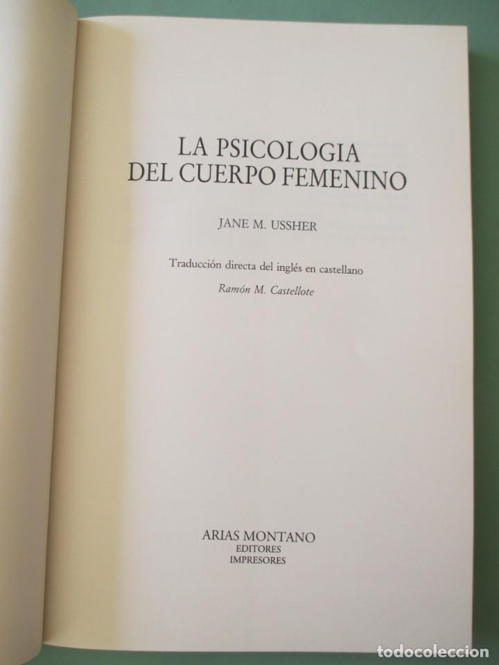 Libros de segunda mano: TEMAS PARA DEBATE.. LA PSICOLOGÍA DEL CUERPO FEMENINO. 1990 - Foto 2 - 222117361