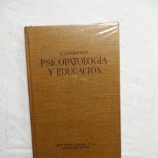 Libros de segunda mano: PSICOPATOLOGIA Y EDUCACION DE G. LORENZINI. Lote 222164616