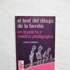 Libros de segunda mano: EL TEST DEL DIBUJO DE LA FAMILIA EN LA PRACTICA MEDICO - PEDAGOGICA DE LOUIS CORMAN. Lote 222164861