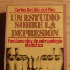 Libros de segunda mano: UN ESTUDIO SOBRE LA DEPRESIÓN ** CARLOS CASTILLA DEL PINO. Lote 222188591
