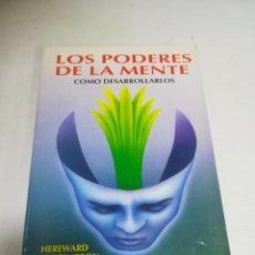 Libros de segunda mano: LOS PODERES DE LA MENTE. CÓMO DESARROLLARLOS. HEREWARD CARRINGTON. 1990. EDICOMUNICACION. Lote 222301600