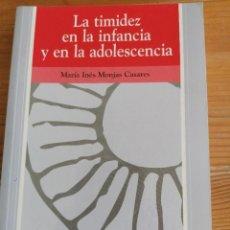 Libros de segunda mano: LA TIMIDEZ EN LA INFANCIA Y EN LA ADOLESCENCIA MARÍA INÉS MONJAS CASARES EDICIONES PIRAMIDE. 2002. Lote 222308553