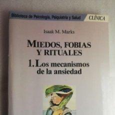 Libros de segunda mano: MIEDOS, FOBIAS Y RITUALES . LOS MECANISMOS DE LA ANSIEDAD . ISAAK M . MARKS MARTINEZ ROCA. Lote 222378495