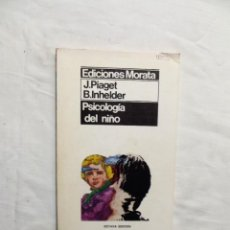 Libros de segunda mano: PSICOLOGIA DEL NIÑO DE J. PIAGET Y B. INHELDER. Lote 222823111