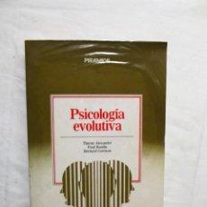 Libros de segunda mano: PSICOLOGIA EVOLUTIVA DE THERON ALEXANDER , PAUL ROODIN , BERNARD GORMAN. Lote 222827606