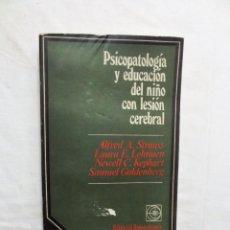 Libros de segunda mano: PSICOPATOLOGIA Y EDUCACION DEL NIÑO CON LESION CEREBRAL DE VARIOS AUTORES. Lote 223014225