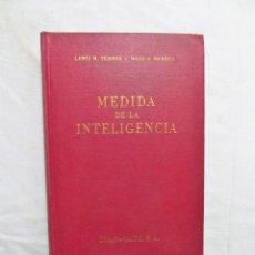Libros de segunda mano: MEDIDA DE INTELIGENCIA DE LEWIS M. TERMAN Y MAUD A. MERRILL. Lote 223017226