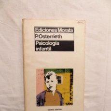 Libros de segunda mano: PSICOLOGIA INFANTIL DE P. OSTERRIETH. Lote 223125507