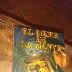 Libros de segunda mano: LIBRO, EL PODER DE LA MENTE, POR ROGER BAUM, 1990. Lote 224254340