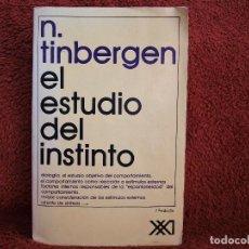Libri di seconda mano: EL ESTUDIO DEL INSTINTO N.TINBERGEN SIGLO XXI. Lote 224589385