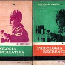 Libros de segunda mano: PLATONOV : PSICOLOGÍA RECREATIVA - DOS TOMOS (CARTAGO, 1969). Lote 224972366