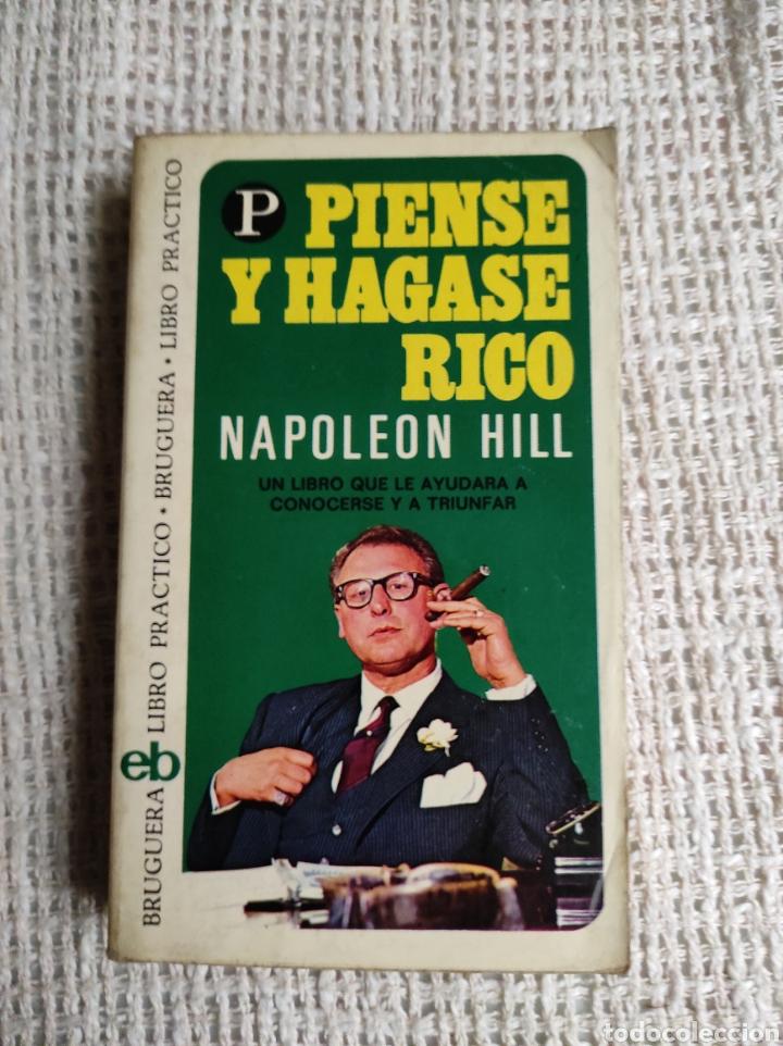 PIENSE Y HAGASE RICO / NAPOLEON HILL. -ED. BRUGUERA. (Libros de Segunda Mano - Pensamiento - Psicología)
