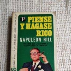 Libros de segunda mano: PIENSE Y HAGASE RICO / NAPOLEON HILL. -ED. BRUGUERA.. Lote 245015785
