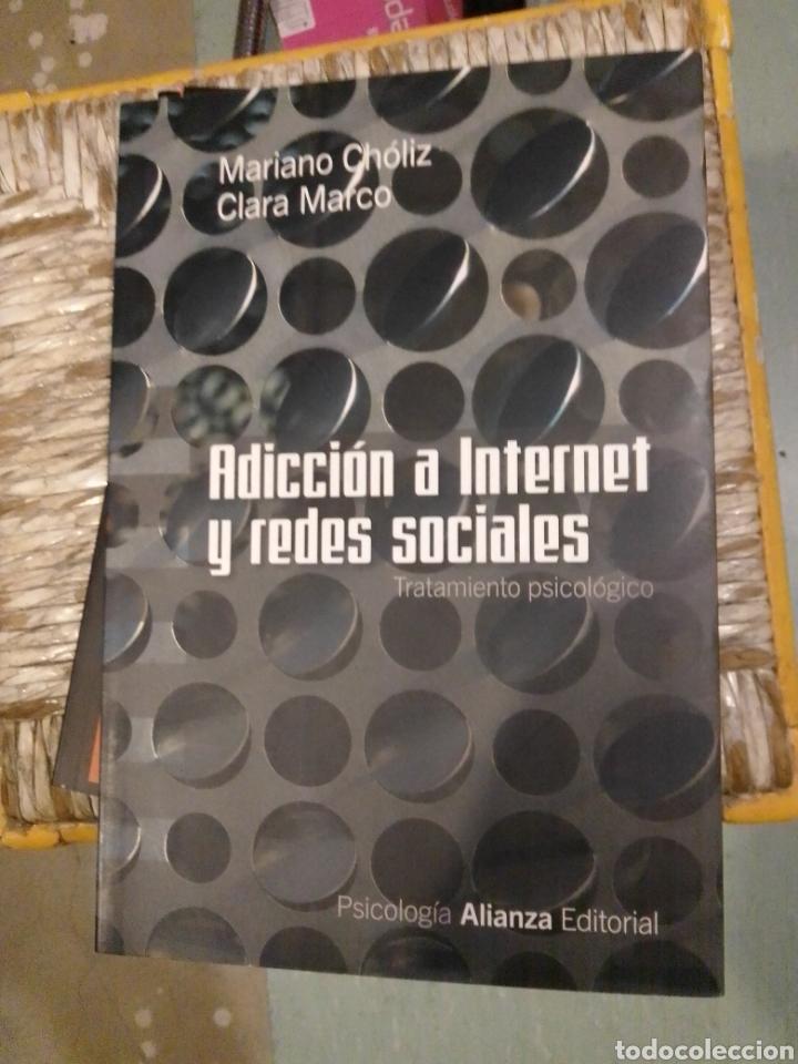 ADICCIÓN A INTERNET Y REDES SOCIALES (Libros de Segunda Mano - Pensamiento - Psicología)