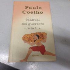 Libros de segunda mano: PAULO COELHO - MANUAL DEL GUERRERO DE LA LUZ - PLANETA. Lote 226478890