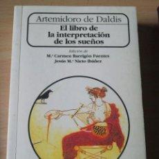 Libros de segunda mano: LIBRO DE LA INTERPRETACIÓN DE LOS SUEÑOS DE ARTEMIDORO DE DALDIS. Lote 227234070